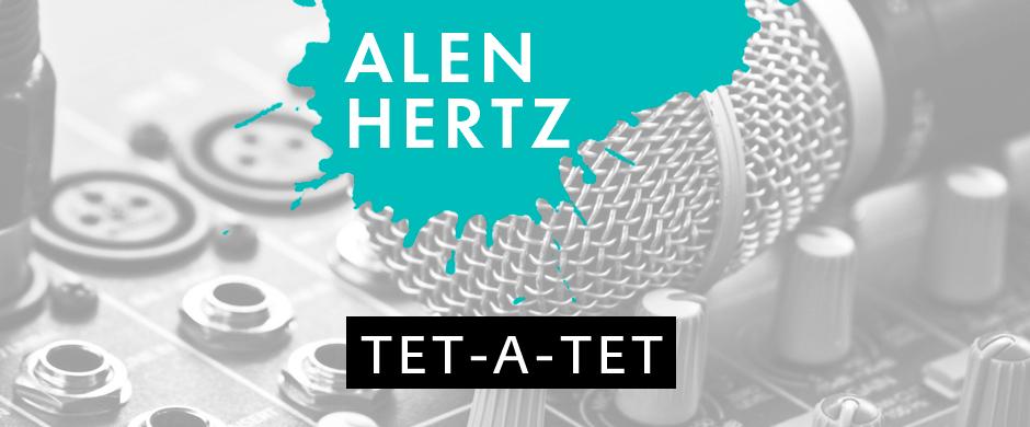 Tet-a-Tet с DJ Alen Hertz-ом