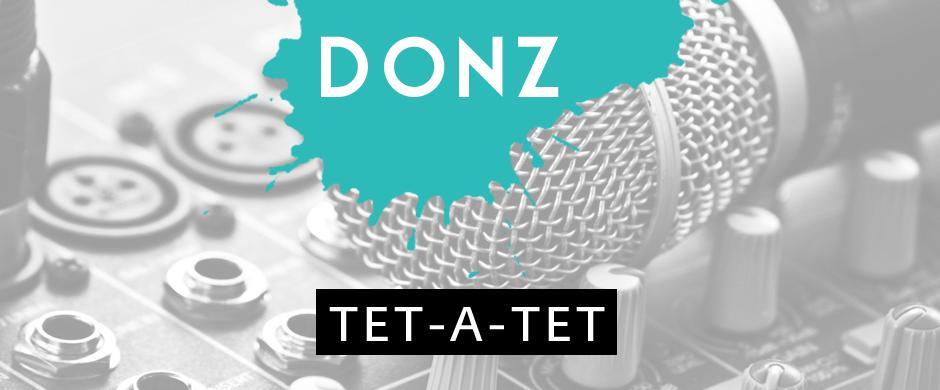 Tetatet с DJ Donz-ом