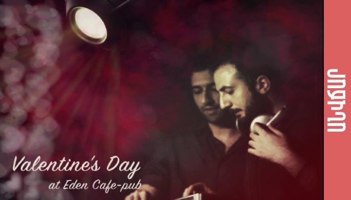 St. Valentine's day at Eden
