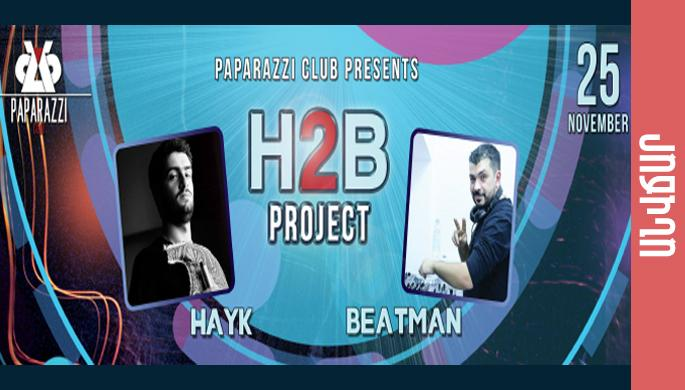 H2B project at Paparazzi Club