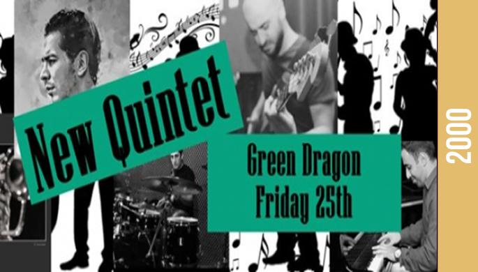 New quintet at Green Dragon