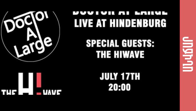 Doctor At Large Live At Hindenburg With Special Guests The Hiwave