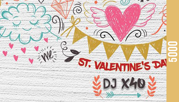 St. VAlentine's Day with Dj-X40
