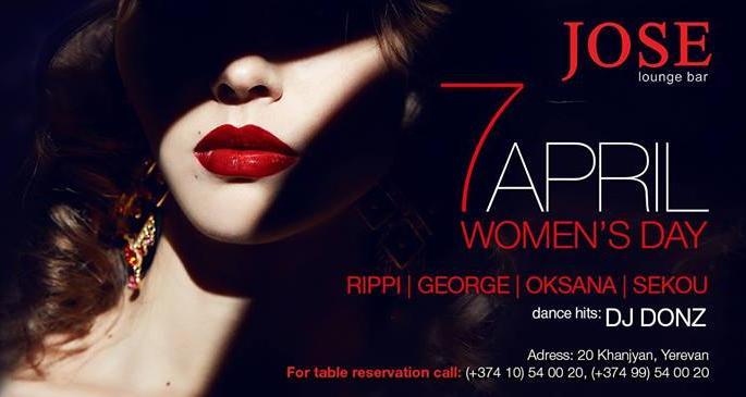 April 7 / Women's Day at Jose Lounge Bar