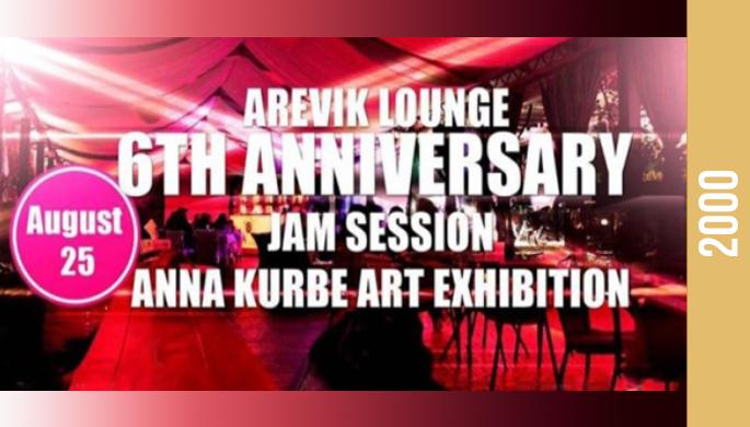 Arevik Lounge's Sixth Birthday Jam Session Anna Kurbe's exhibition