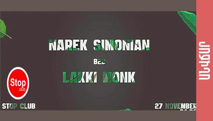 DJ Party: Narek Simonian B2B Lakki Monk