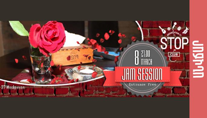 8th of March: Jam Session at Stop Club