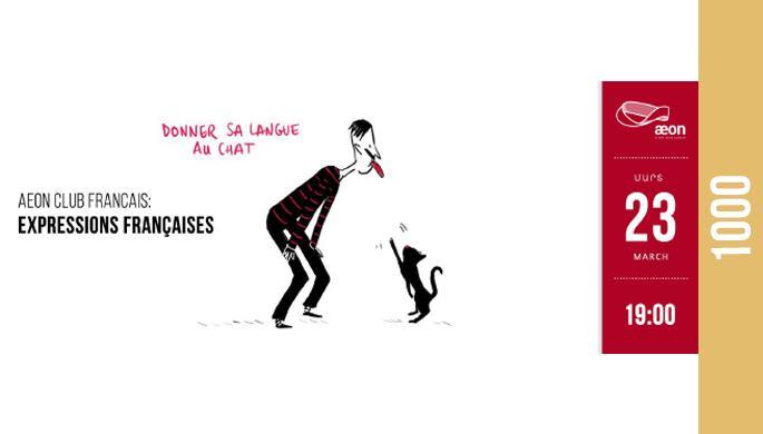 ԷՕՆ Ֆրանսերեն Ակումբ: Ֆրանսերեն ասույթներ / AEON French Club: French Idioms