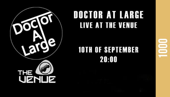 Doctor At Large Live At The Venue