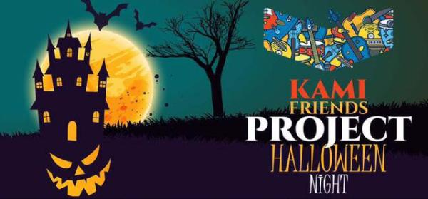 KAMI Friends Project HALLOWEEN NIGHT