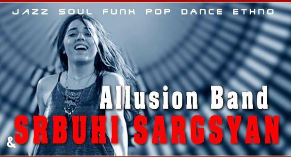 Allusion Band&Srbuhi Sargsyan at Yans Music Hall