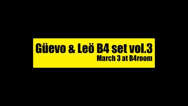 Güevo & Leö B4 set vol.3