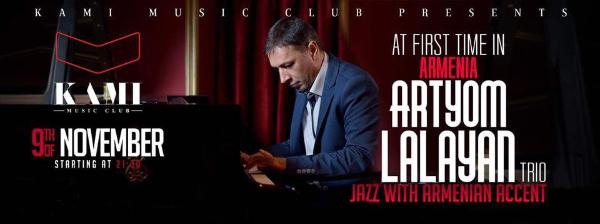 Artyom Lalayan Trio - Special Guest Sergey Manukyan