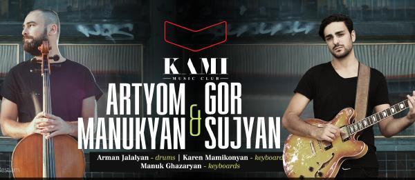 Artyom Manukyan & Gor Sujyan