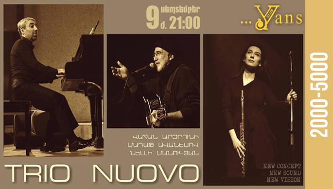 """Վահան Արծրունու""""Trio Nuovo""""-ն Yans-ում"""