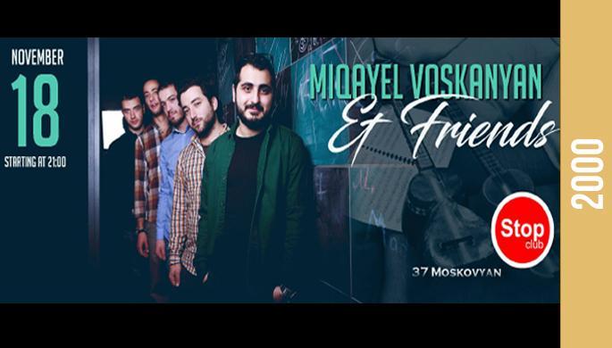 Miqayel Voskanyan & Friends