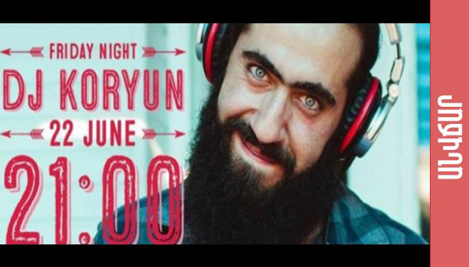 Friday Night with Dj Koryun