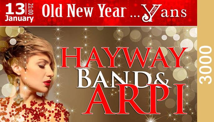 OldNew Year Party with Hayway Band and Arpi at Yans Music Hall